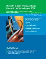 Plunkett's Biotech, Pharmaceuticals & Genetics Industry Almanac 2021 (Paperback)