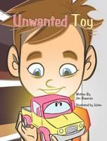 Unwanted Toy (Hardback)