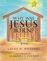 Why Was Jesus Born? (Paperback)