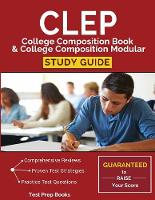 CLEP College Composition Book & College Composition Modular Study Guide: Test Prep, Practice Questions, & Practice Prompts (Paperback)