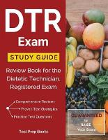 DTR Exam Study Guide: Review Book for the Dietetic Technician, Registered Exam (Paperback)