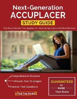 Next-Generation ACCUPLACER Study Guide: Test Prep & Practice Test Questions for the Next-Generation ACCUPLACER Exam (Paperback)