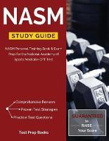 NASM Study Guide: NASM Personal Training Book & Exam Prep for the National Academy of Sports Medicine CPT Test (Paperback)
