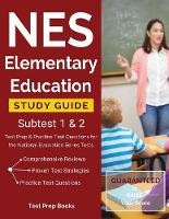 NES Elementary Education Study Guide Subtest 1 & 2: Test Prep & Practice Test Questions for the National Evaluation Series Tests (Paperback)