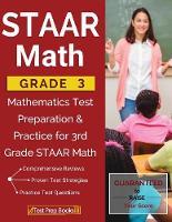 Staar Math Grade 3: Mathematics Test Preparation & Practice for 3rd Grade Staar Math (Paperback)