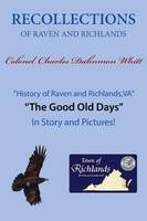 Recollections of Raven and Richlands (Paperback)