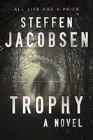 Trophy: A Novel (Hardback)