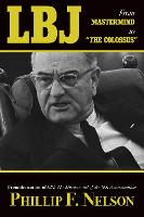 LBJ: From Mastermind to ?The Colossus? (Hardback)