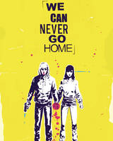 We Can Never Go Home Volume 1 (Paperback)