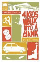 4 Kids Walk Into A Bank TP (Paperback)