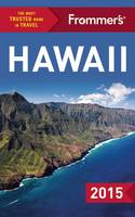 Frommer's Hawaii 2015 - Day by Day (Paperback)