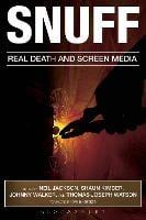 Snuff: Real Death and Screen Media (Hardback)