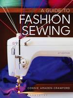 A Guide to Fashion Sewing (Paperback)