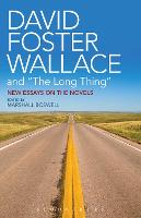 "David Foster Wallace and ""The Long Thing"""