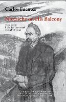 Nietzsche on His Balcony - Mexican Literature Series (Paperback)