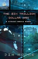 The Six Trillion Dollar Man (Paperback)