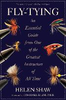 Fly-Tying: An Essential Guide from One of the Greatest Instructors of All Time (Paperback)