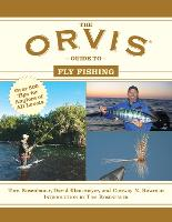 The Orvis Guide to Fly Fishing: More Than 300 Tips for Anglers of All Levels - Orvis Guides (Paperback)