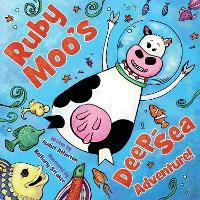 Ruby Moo's Deep-Sea Adventure! (Hardback)