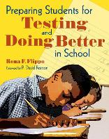 Preparing Students for Testing and Doing Better in School (Paperback)