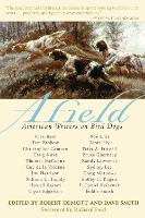 Afield: American Writers on Bird Dogs (Paperback)