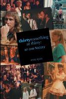 Thirtysomething at Thirty: An Oral History (Paperback)