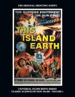 This Island Earth (Universal Filmscripts Series Classic Science Fiction) (Paperback)