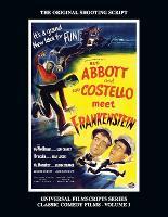 Abbott and Costello Meet Frankenstein: (Universal Filmscripts Series Classic Comedies, Vol 1) (Paperback)