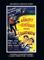 Abbott and Costello Meet Frankenstein: (Universal Filmscripts Series Classic Comedies, Vol 1) (hardback) (Hardback)