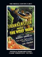 Frankenstein Meets the Wolf Man: (Universal Filmscript Series, Vol. 5) (hardback) (Hardback)