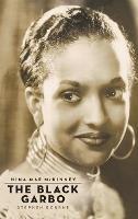Nina Mae McKinney (hardback): The Black Garbo (Hardback)