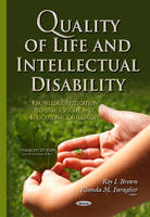 Quality of Life & Intellectual Disability: Knowledge Application to Other Social & Educational Challenges (Hardback)