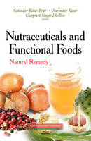 Nutraceuticals & Functional Foods: Natural Remedy (Hardback)