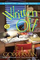 Written Off: A Mysterious Detective Mystery (Hardback)