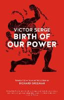 Birth Of Our Power (Paperback)