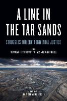 A Line In The Tar Sands: Struggles fo Environmental Justice (Paperback)