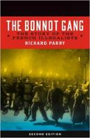 The Bonnot Gang: The Story of the French Illegalists, 2nd ed. (Paperback)