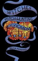 Witches, Witch-hunting, And Women (Paperback)