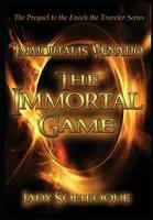 The Immortal Game: Immortalis Venatio (Hardback)