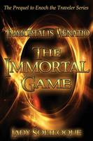 The Immortal Game: Immortalis Venatio (Paperback)