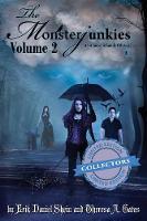 The Monsterjunkies: Volume 2 - Monsterjunkies, an American Family Odyssey 2 (Paperback)