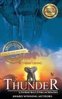 Thunder: An Elephant's Journey - Thunder: An Elephant's Journey 1 (Hardback)