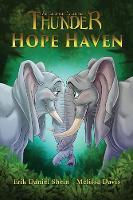 Hope Haven - Thunder: An Elephant's Journey 3 (Paperback)