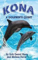 Kona: A Dolphin's Quest (Hardback)