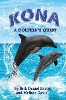 Kona: A Dolphin's Quest (Paperback)