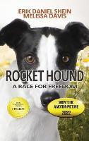 Rocket Hound: A Race for Freedom (Hardback)
