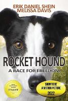 Rocket Hound: A Race for Freedom (Paperback)