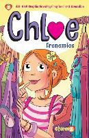 """Chloe #3: """"Frenemies"""" - Chloe (Paperback)"""