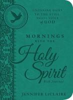 Mornings With The Holy Spirit With Journal (Hardback)
