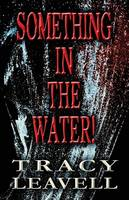 Something in the Water! (Paperback)